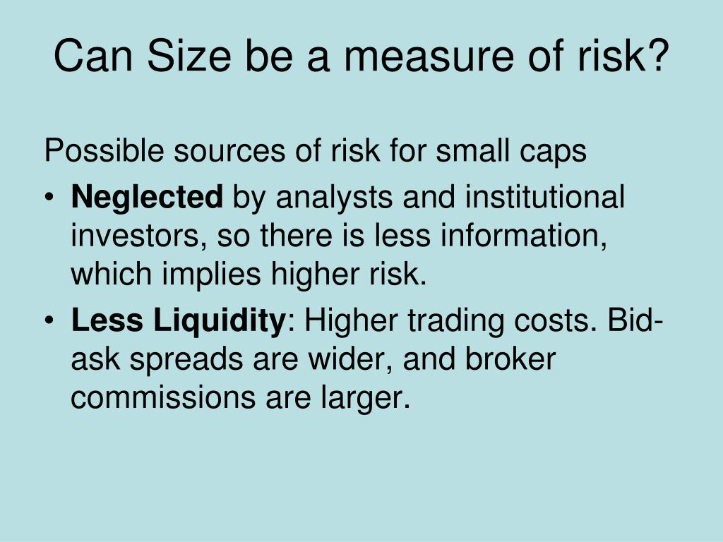 Can Size be a measure of risk?