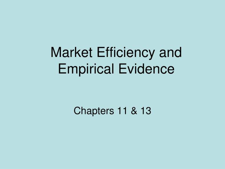 Market efficiency and empirical evidence