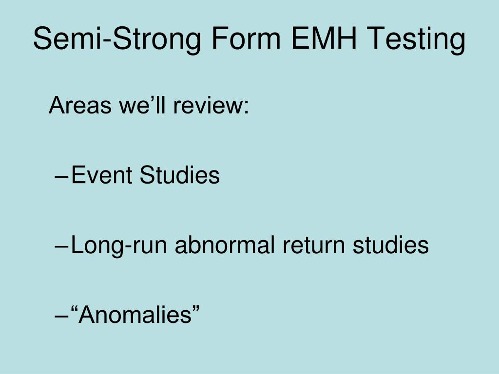 Semi-Strong Form EMH Testing