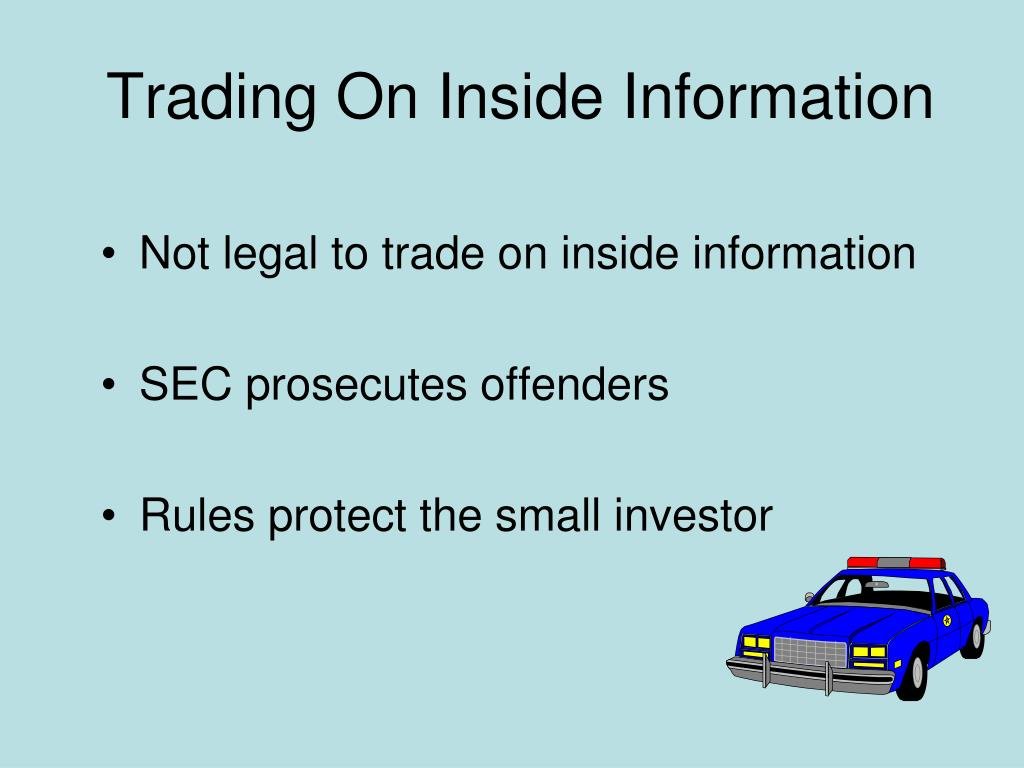 Trading On Inside Information