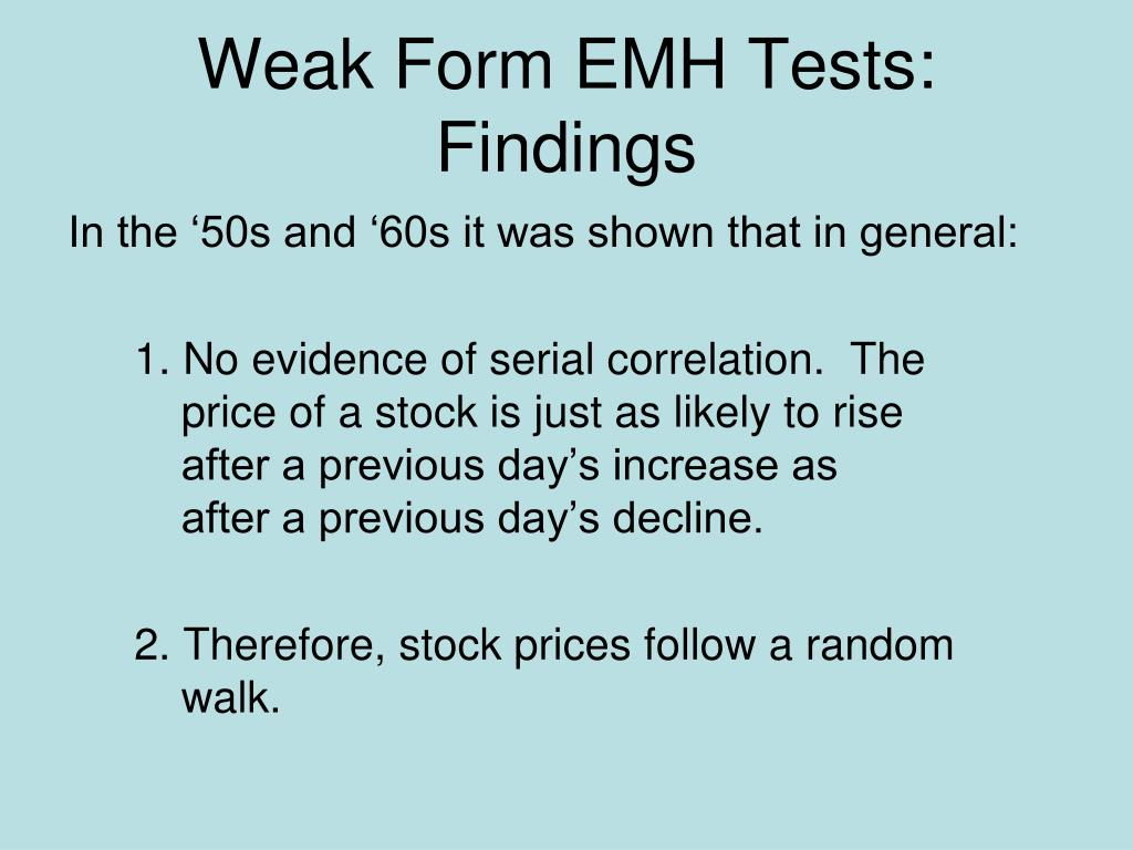Weak Form EMH Tests: Findings