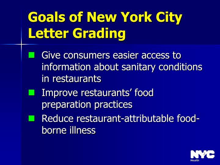 Goals of new york city letter grading