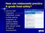 how can restaurants practice a grade food safety34