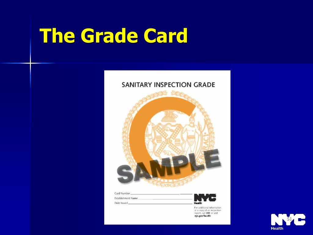 The Grade Card