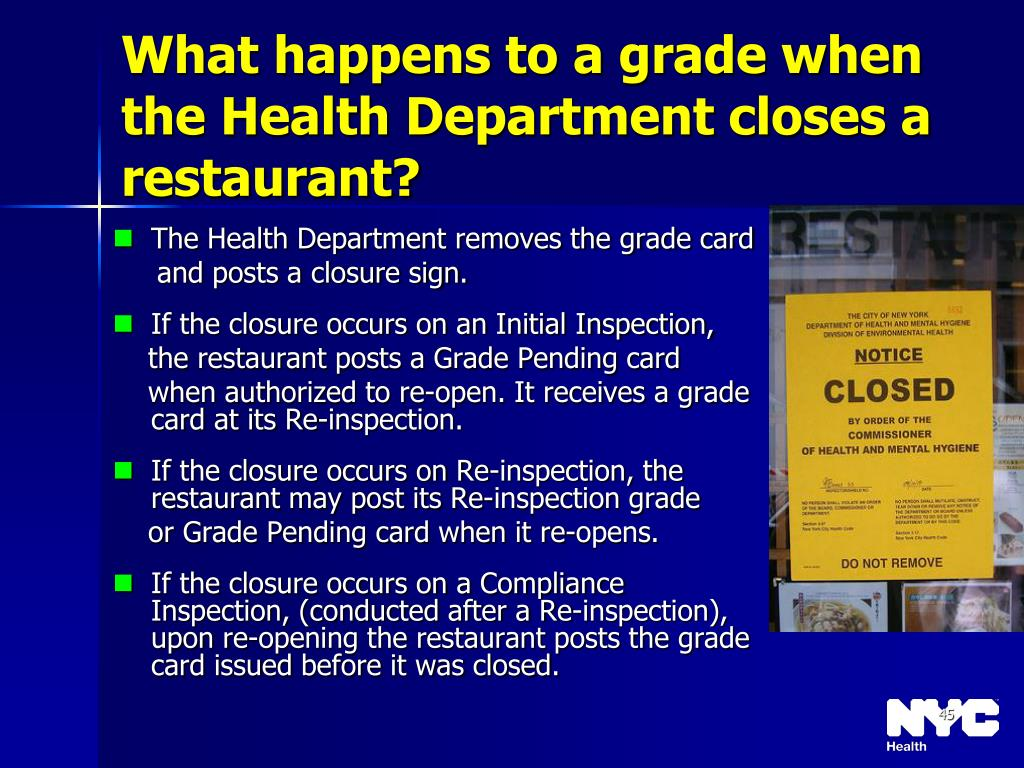 What happens to a grade when the Health Department closes a restaurant?