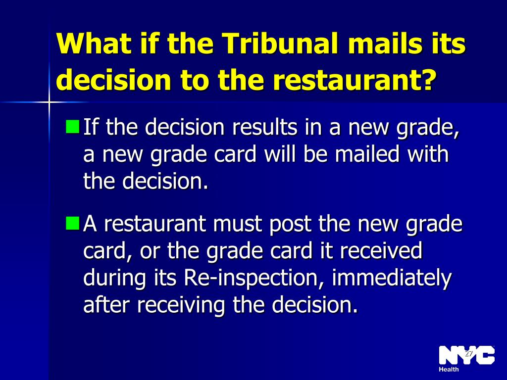 What if the Tribunal mails its decision to the restaurant?