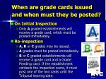 when are grade cards issued and when must they be posted