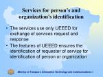 services for person s and organization s identification