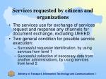 services requested by citizens and organizations