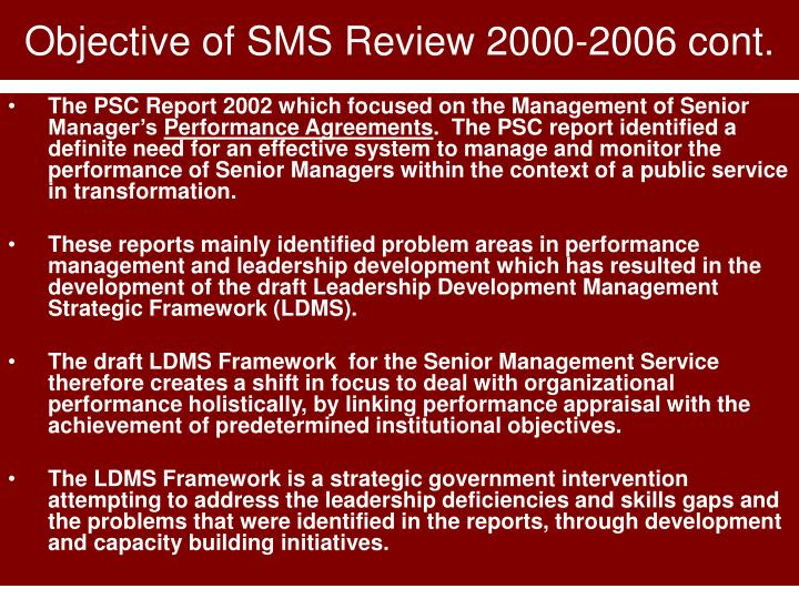 Objective of SMS Review 2000-2006 cont.