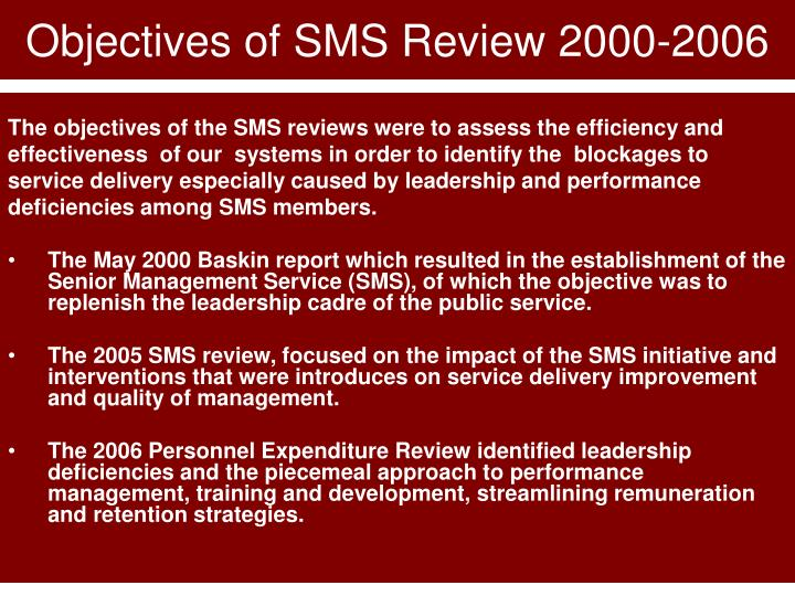 Objectives of SMS Review 2000-2006