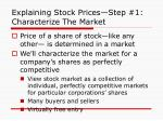 explaining stock prices step 1 characterize the market