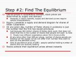 step 2 find the equilibrium