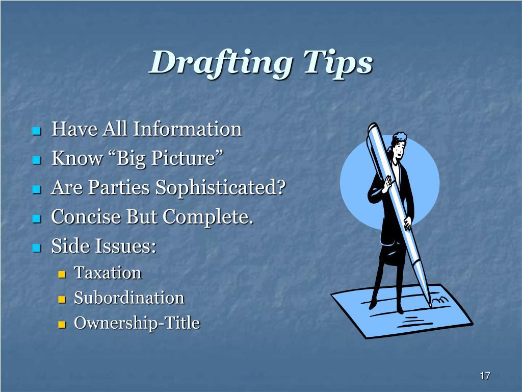 Drafting Tips