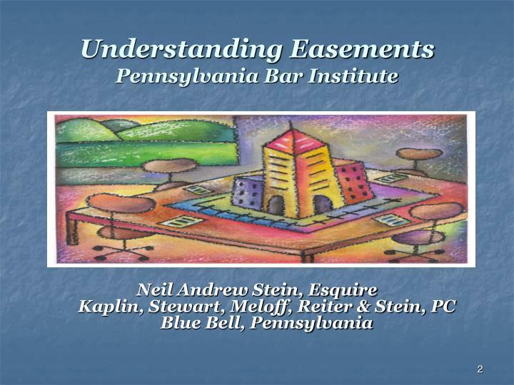 Understanding easements pennsylvania bar institute