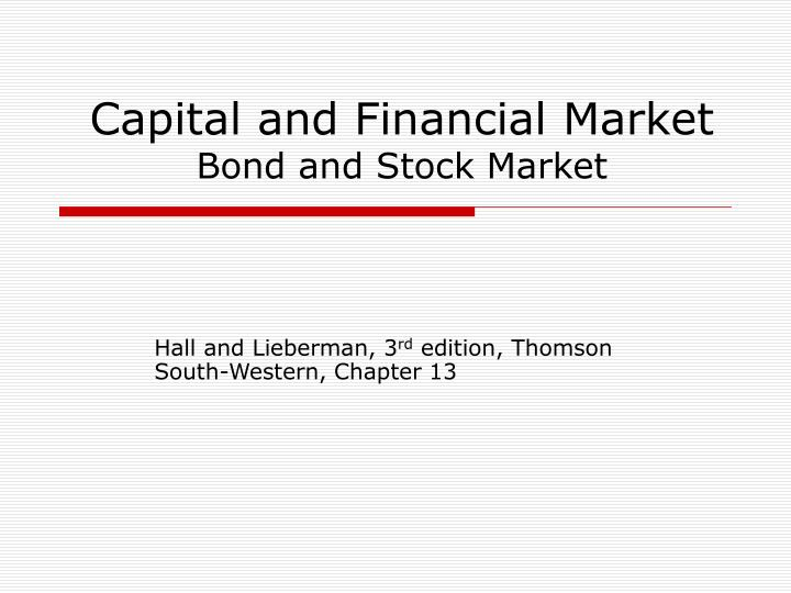 capital and financial market bond and stock market n.