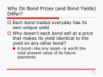 why do bond prices and bond yields differ