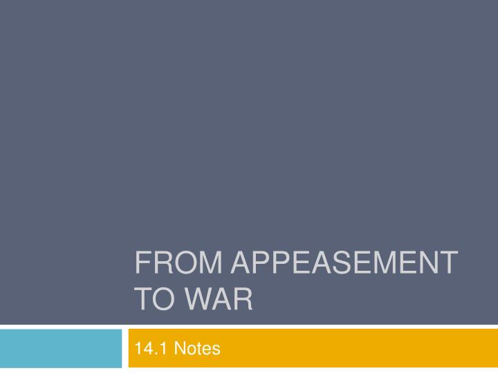 from appeasement to war n.