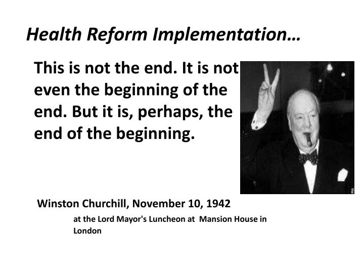 Health reform implementation