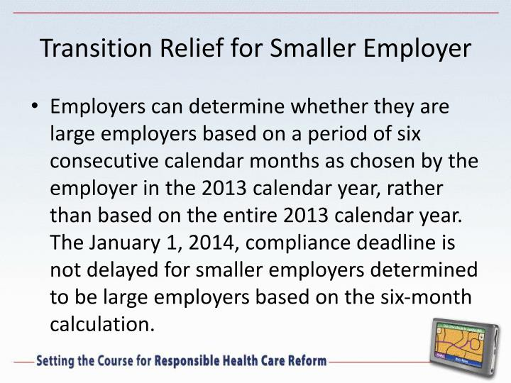 Transition Relief for Smaller Employer