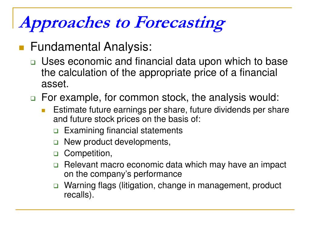 Approaches to Forecasting