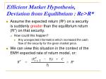 efficient market hypothesis deviation from equilibrium re r