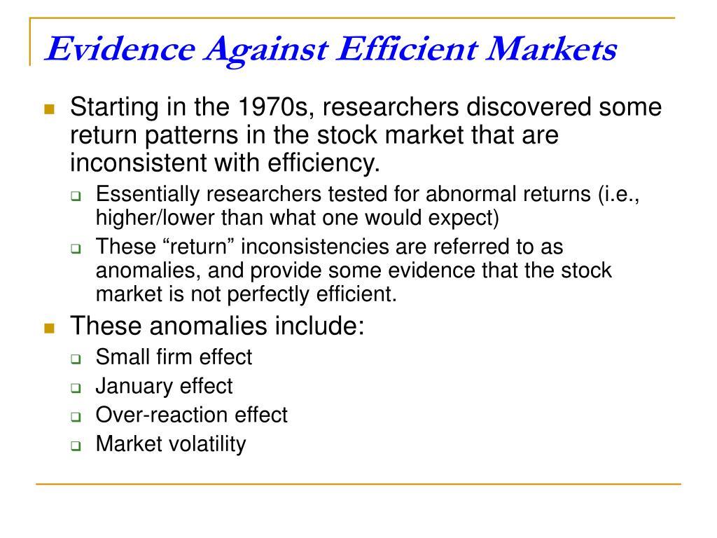 Evidence Against Efficient Markets