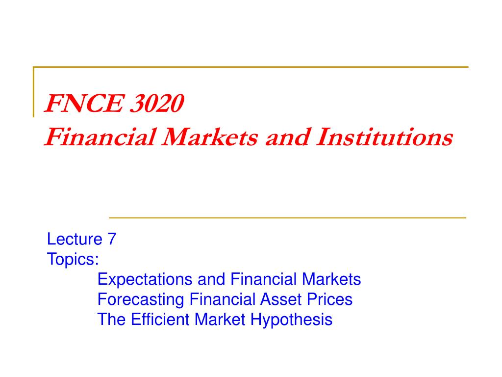fnce 3020 financial markets and institutions l.