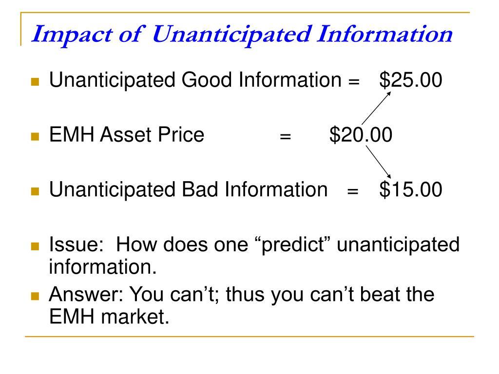 Impact of Unanticipated Information