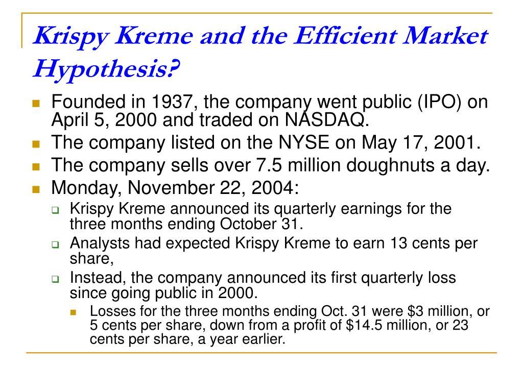 Krispy Kreme and the Efficient Market Hypothesis?