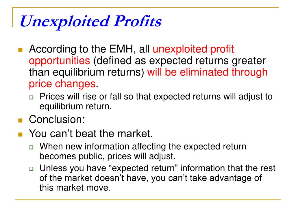 Unexploited Profits