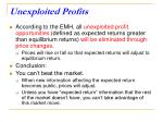 unexploited profits