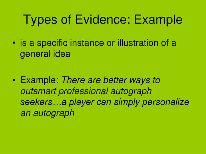 persuasive essay types of evidence Evidence can make or break the success of your essay if you don't have enough, your readers won't feel you have a valid argument alternately, if you overload your essay with tons of rambling bits of evidence, readers won't be able to unearth your claims.