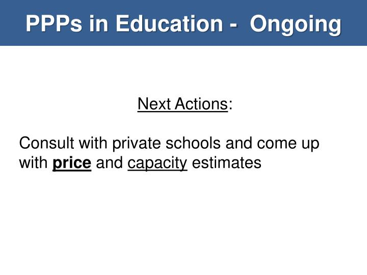 PPPs in Education -  Ongoing