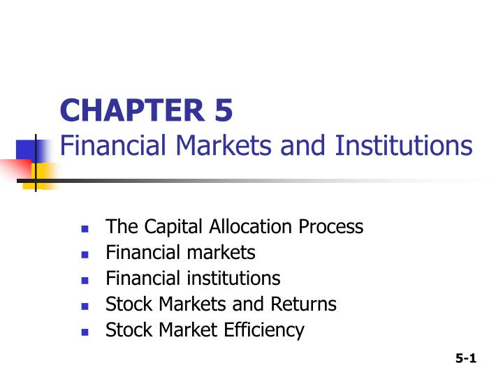 chapter 5 financial markets and institutions n.