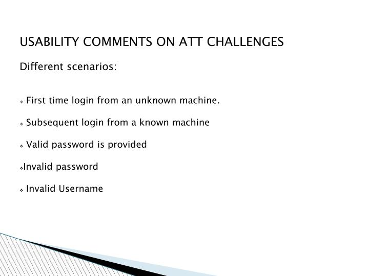 USABILITY COMMENTS ON ATT CHALLENGES