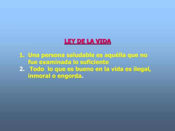 LEY DE LA VIDA