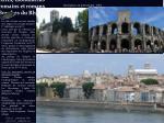 arles monuments romains et romans bouches du rh ne