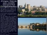 centre historique d avignon palais des papes ensemble piscopal et pont d avignon vaucluse