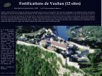 fortifications de vauban 12 sites