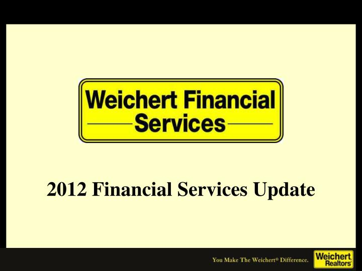 2012 Financial Services Update