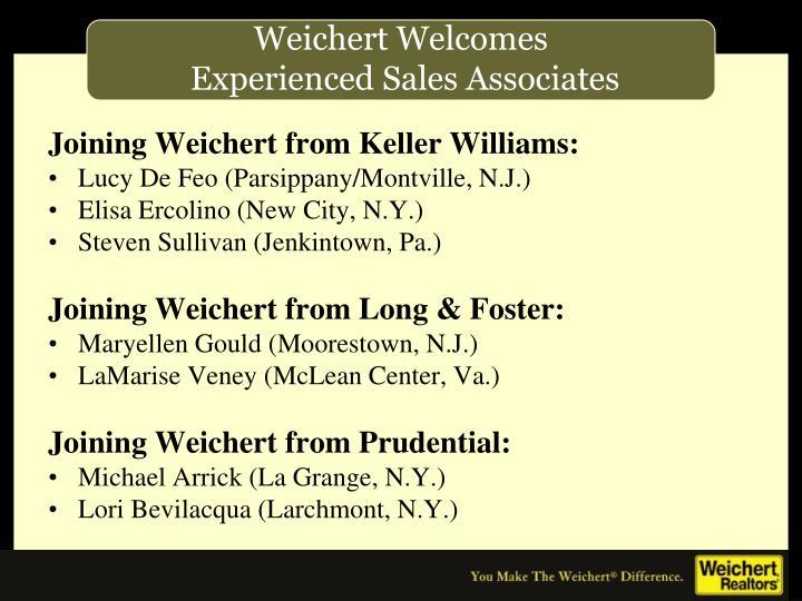 Joining Weichert from Keller Williams: