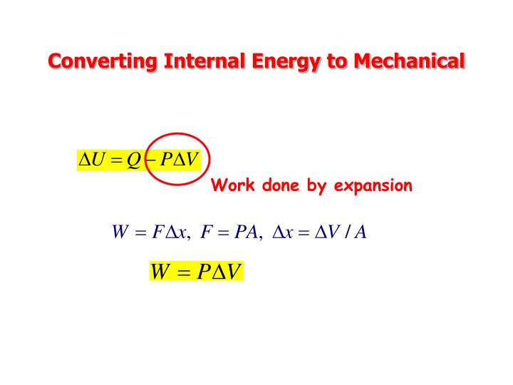 Converting internal energy to mechanical