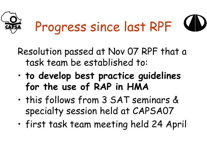 Progress since last rpf