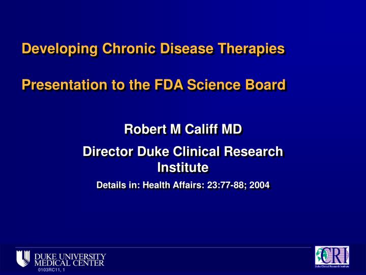 developing chronic disease therapies presentation to the fda science board n.