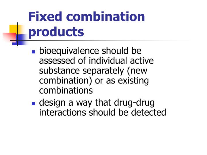 Fixed combination products