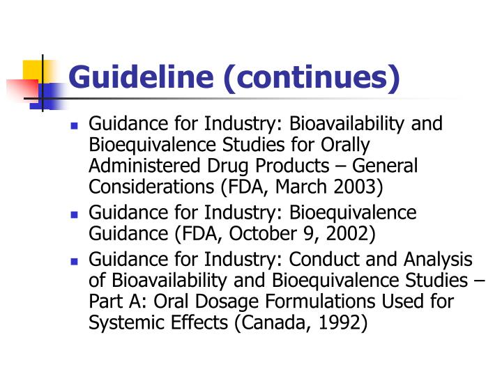 Guideline (continues)