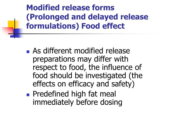 Modified release forms (Prolonged and delayed release formulations) Food effect