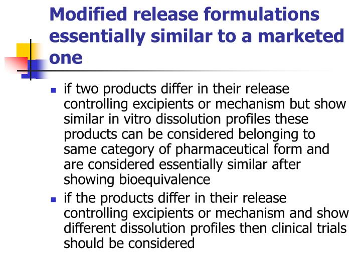 Modified release formulations essentially similar to a marketed one