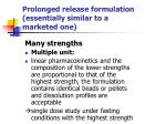 prolonged release formulation essentially similar to a marketed one1